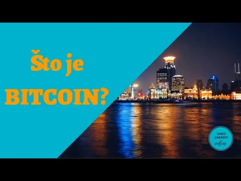Bitcoin - Zanimljive činjenice - što Je Bitcoin - Kako Zaraditi Online
