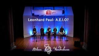 Leonhard Paul - A.E.I.O?