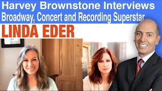 Harvey Brownstone Interviews the Incomparable Linda Eder