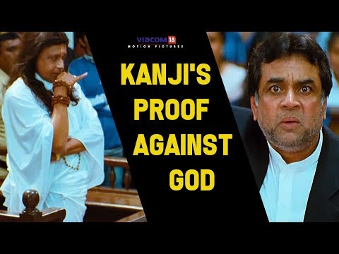 Kanji's Proof Against God | OMG: Oh My God | Akshay Kumar | Paresh Rawal | Viacom18 Motion Pictures