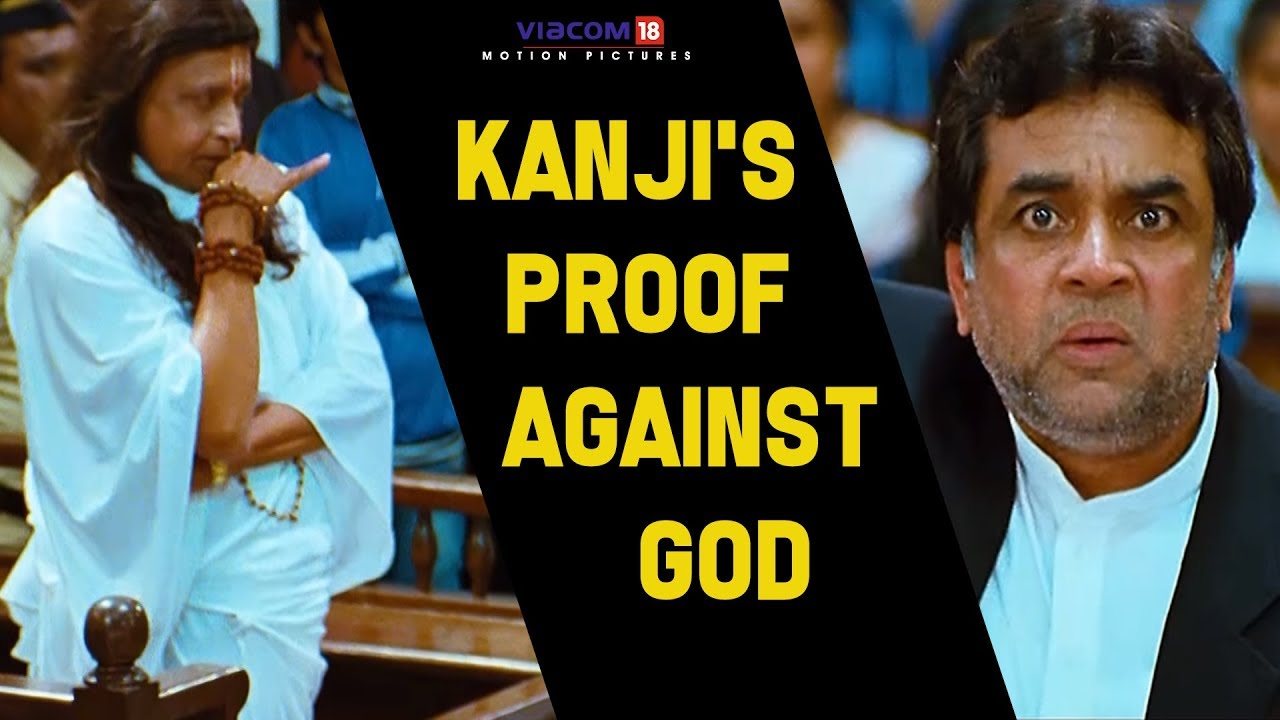 Kanji S Proof Against God Omg Oh My God Akshay Kumar Paresh Rawal Viacom18 Motion Pictures Youtube