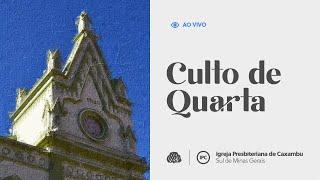 IPC AO VIVO - Culto de Quarta (04/08/2021)