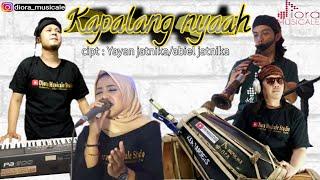 Download lagu Kapalang nya'ah (Abiel Jatnika) | cover || Diora Musicale ||