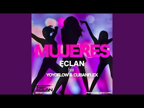 Mujeres (feat. Yoyoflow & Cubanflex)