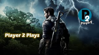 Player 2 Plays - Just Cause 4