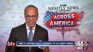 NBC's Lester Holt coming to KC next week