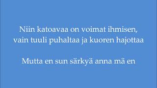 Johanna Kurkela - Sun särkyä anna mä en (Lyrics)