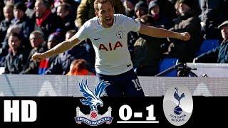 Crystal Palace vs Tottenham Hotspur : 0 - 1 | All Goals and Highlights