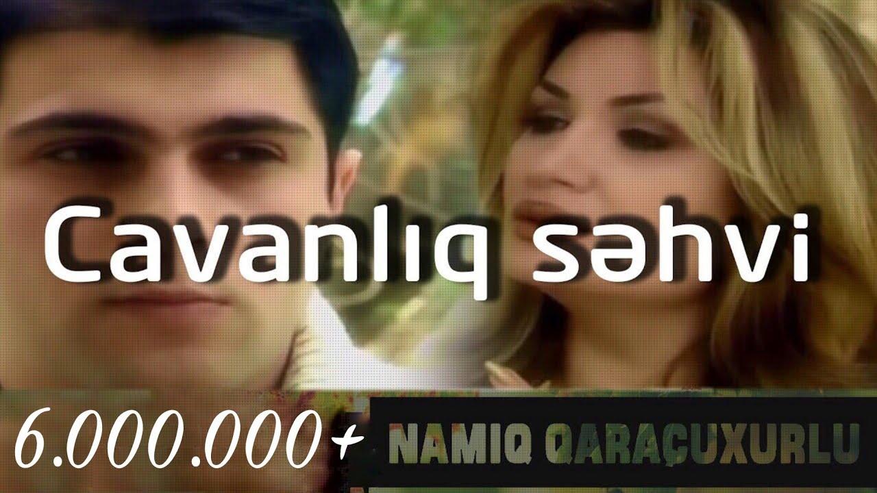 Namiq qaracuxurlu mp3 скачать