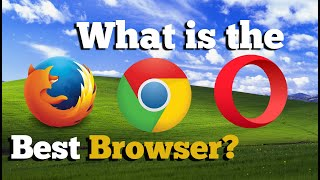 What is the Best Web Browser for Windows XP in 2020 [solved]
