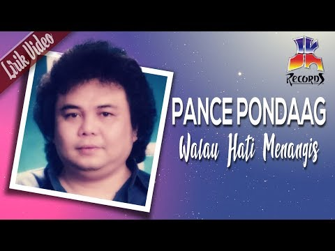 Pance Pondaag - Walau Hati Menangis (Official Lyric Video)