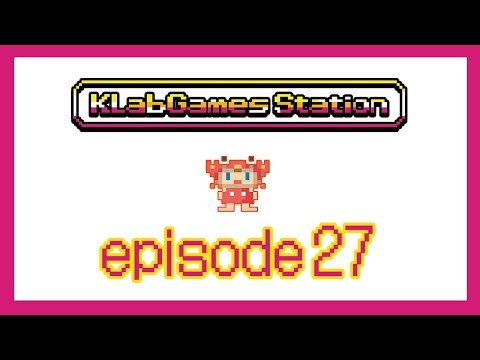KLab Games Station: Episode 27