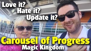 Carousel of Progress | Love it? Hate it? Upda...