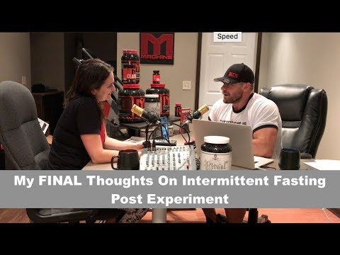 My FINAL Thoughts On Intermittent Fasting Post Experiment