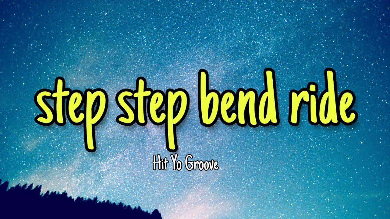 Runituptahj Hit Yo Groove Tiktok Song Step Step Bend Rise Ride Youtube