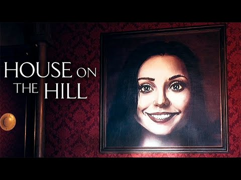 ДОЛЖНО БЫЛО БЫТЬ СТРАШНО ► House On The Hill #1