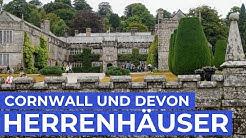 Cornwall & Devon: Die 6 schönsten Herrenhäuser | England