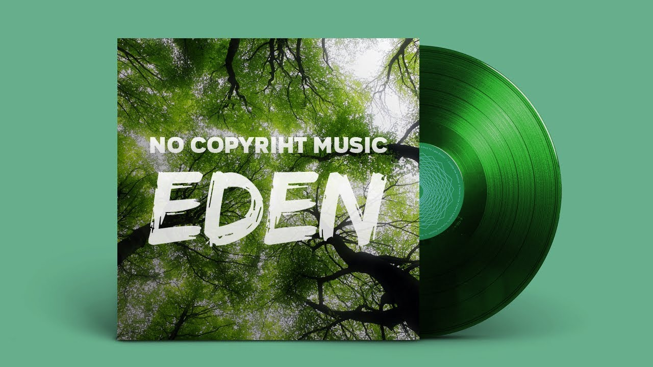 No Copyright Ambient Music Onycs Eden Youtube