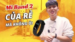"""Mi Band 2 - CỦA RẺ MÀ KHÔNG """"ÔI""""??!"""