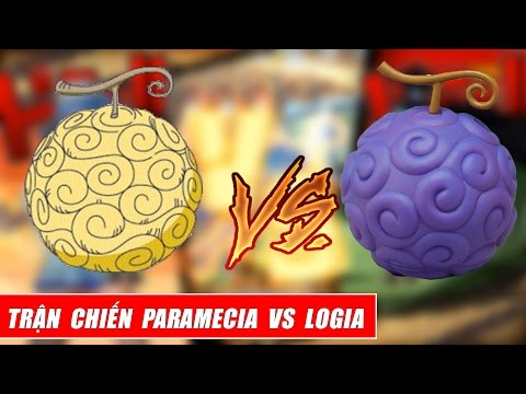 Song đấu One Piece : Trận Chiến ác Quỷ - 9 Paramecia Vs 9 Logia