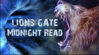 Lions Gate 8/8/19  🦁VERY Deep Message!
