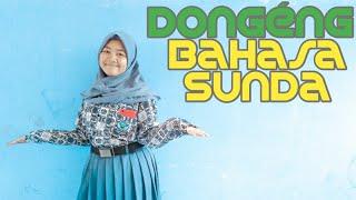 Download Lagu Dongeng Bahasa Sunda Part 8 || Sasakala Reungit Sok Disada || bahasasunda.id mp3