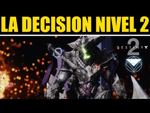 Destiny 2: LA DECISIÓN - NIVEL 2 (670) | Guía Completa thumbnail