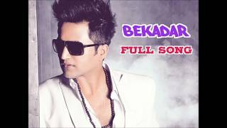 Falak Songs (Unreleased Track) - Bekadar - Full Song + MP3 Download