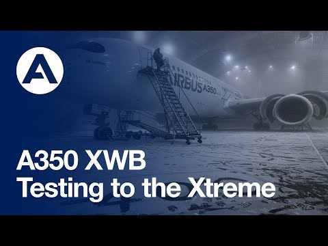 Going to the extreme: A350 XWB climatic testing