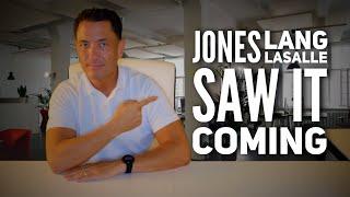 Jones Lang LaSalle (JLL) Saw It Coming