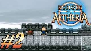 Echoes Of Aetheria - Walkthrough Gameplay #2 | QUEST: FOR LOVE OF COUNTRY [ No Commentary ]