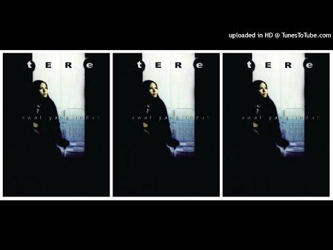 Tere  Awal Yang Indah 2002 Full Album