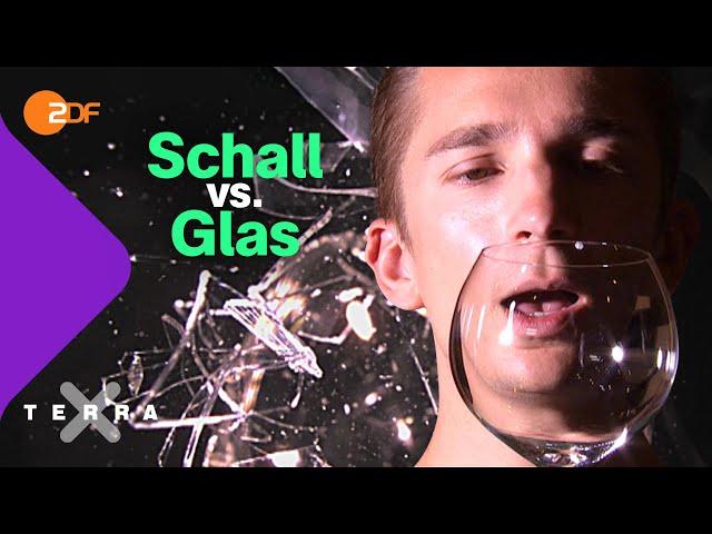 Kann die menschliche Stimme Glas zerstören?   Terra X plus
