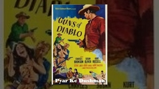 Guns Of Diablo | Full Movie | Charles Bronson, Susan Oliver