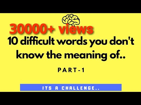 10 difficult words you don't know the meaning of | PART ...