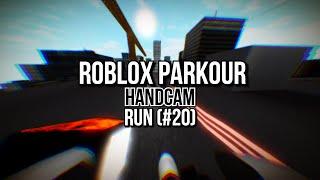 ROBLOX Parkour - Handcam Run (Run #20)