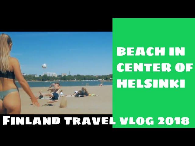 BEST BEACH IN HELSINKI - Finland travel vlog (2018)