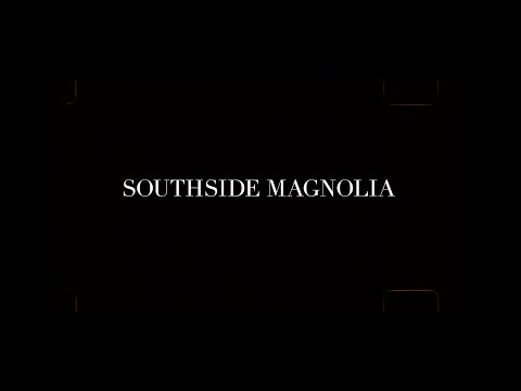Southside Magnolia