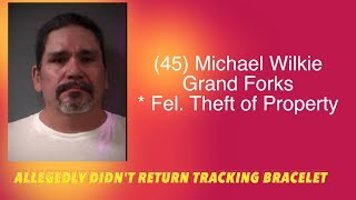 Grand Forks Man Charged With Not Returning Tracking Bracelet