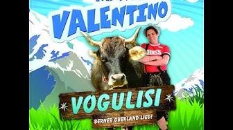 MATTY VALENTINO VOGULISI (VOGELLISI, VOGLLISI) Berner Oberland lied schweizer song