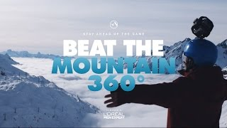 Beat the Mountain 360° – L'Oréal Men Expert