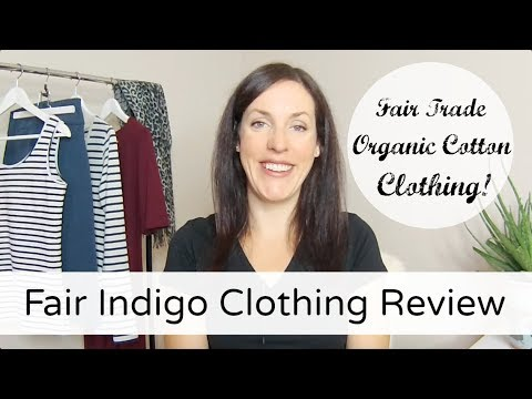 Fair Indigo Clothing Review | Fair Trade Organic Clothing