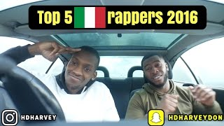 Top 5 Italian Rappers 2016!!!!
