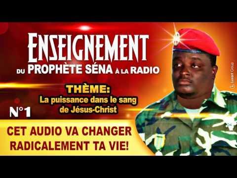 1ère Partie_LA PUISSANCE DANS LE SANG DE JÉSUS_PROPHÈTE SENA