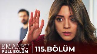 Emanet | 115. Bölüm