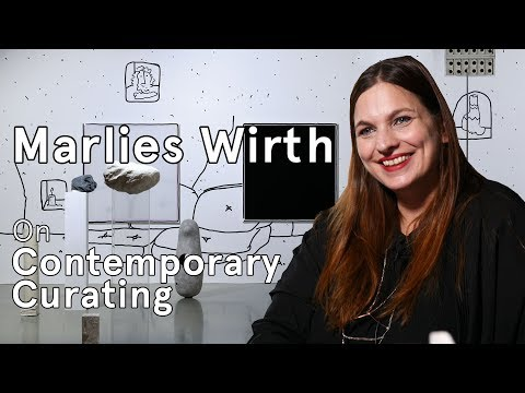 Marlies Wirth on Contemporary Curating