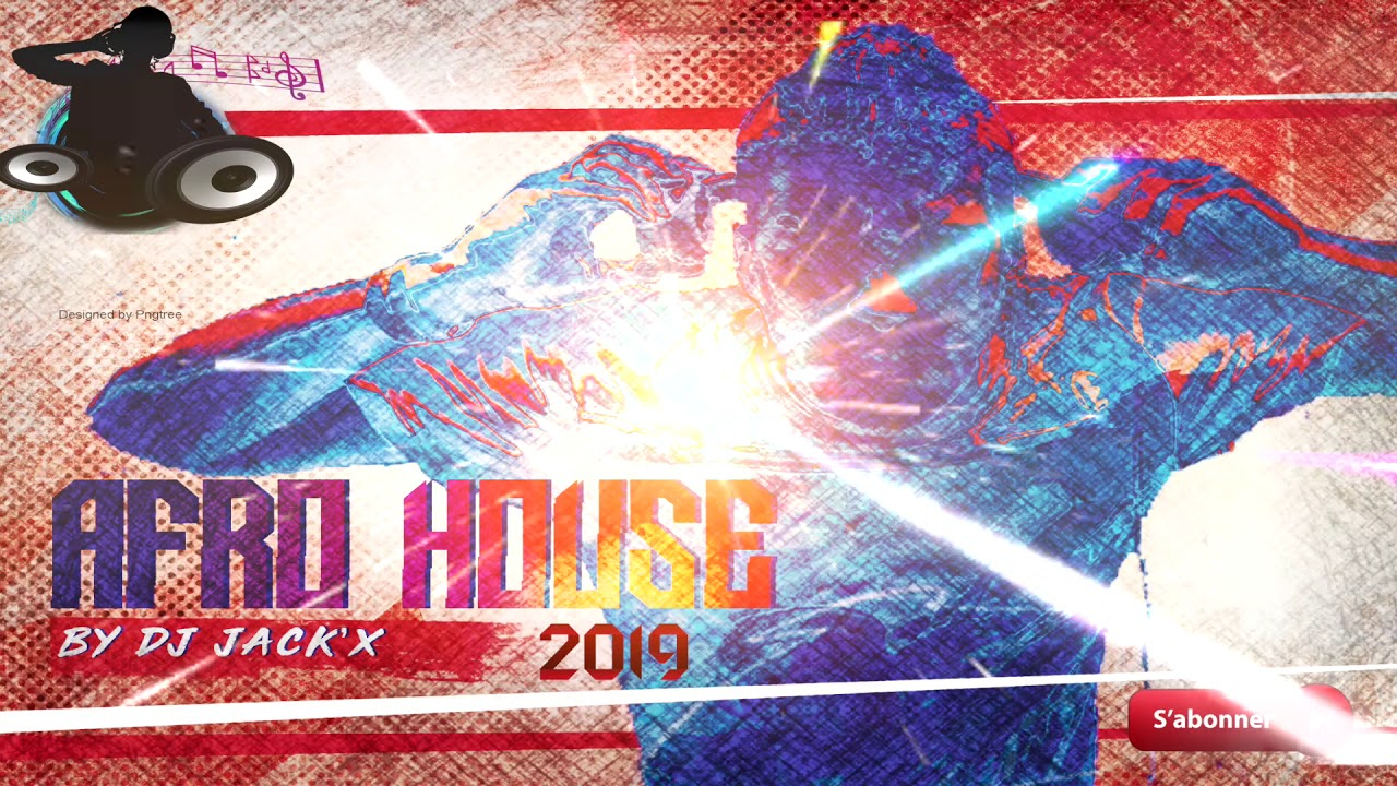DJ jack'x-Afro house vol 1 2019
