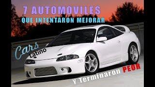 7 Automóviles Que Intentaron Mejorar y Terminaron Peor *CarsLatino*