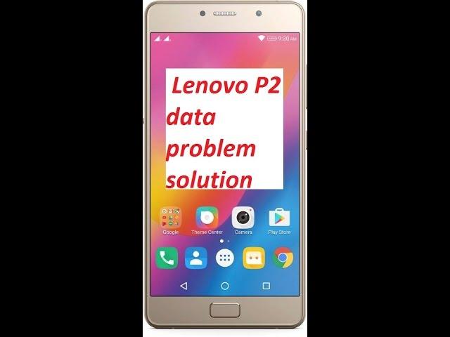 Lenovo P2 APN settings & network compatibility in United