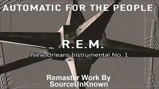R.E.M. - New Orleans Instrumental No  1